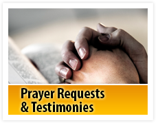 Prayer Requests & Testimonies